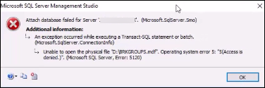 Tip to Fix Operating System Error 5 SQL Server Error 5120
